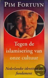 Tegen de islamisering van onze cultuur 9789022983386