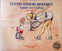 Tennis anders bekeken 9789065550873