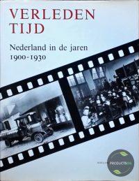 Verleden tijd nederland in jaren 1900-30 9789072770271