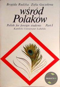 Wsrod Polakow: Podrecznik jezyka polskiego dla cudzoziemcow (Polish Edition) 9788300008650