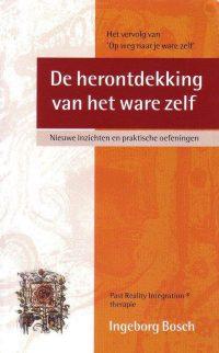 Herontdekking Van Het Ware Zelf 9789026923463