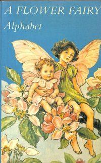 A Flower Fairy Alphabet 9780216898653