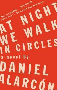 At Night We Walk in Circles 9781594632839