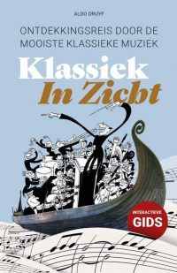 Klassiek In Zicht 9789081449625