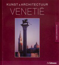 Kunst & architectuur Venetië 9783833150593