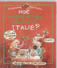 Hoe Overleef Ik Mijn Vakantie In Italie 9789026998379