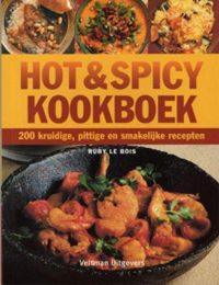 Hot & Spicy Kookboek 9789059205789