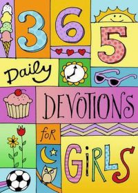 365 Devotions for Girls 9781433688232
