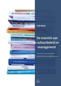 De essentie van cultuurbeleid en -management 9789079812295
