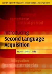 Introducing Second Language Acquisition 9780521794077
