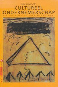 Cultureel ondernemerschap. Een inleiding in kunstmanagement 9789072456373