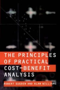 The Principles of Practical Cost-Benefit Analysis 9780198770411