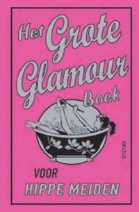Het Grote Glamourboek 9789044722406