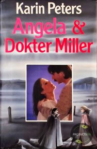Angela en dokter miller 9789020518665