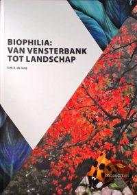 Biophilia : van vensterbank tot landschap 7423635928908