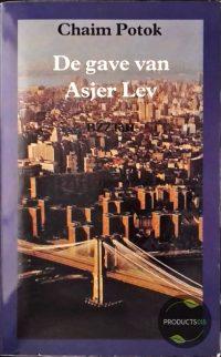 De gave van Asjer Lev 9789062915224