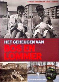 Het geheugen van Bos en Lommer 9789072810540