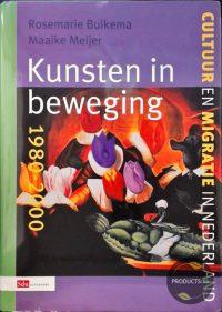 Kunsten in beweging 1980-2000 9789012097765