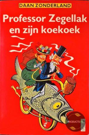 Professor zegellak en zyn koekoek - Daan Zonderland 9789062912742