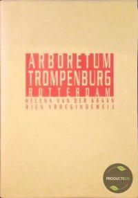 Stichting Arboretum Trompenburg 9789080549111