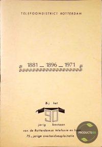 Telefoondistrict Rotterdam : 1881_1896_1971 7423638955918