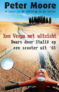 Een Vespa Met Uitzicht 9789022541371