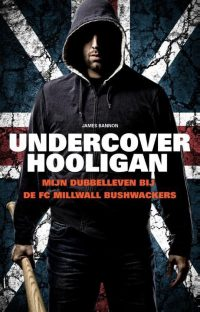 Undercover hooligan 9789089752918