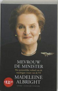 Mevrouw De Minister 9789076341644