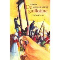 De guillotine 9789056371906