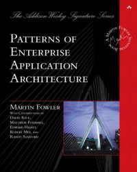 Patterns of Enterprise Application Architecture 9780321127426