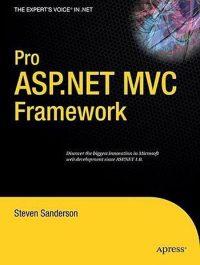 Pro ASP.NET MVC Framework 9781430210078
