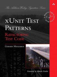 Xunit Test Patterns 9780131495050