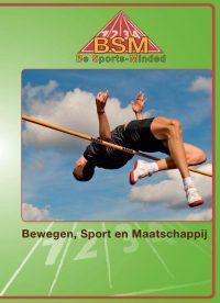 Be sports-minded Bewegen sport en maatschappij 9789037219067