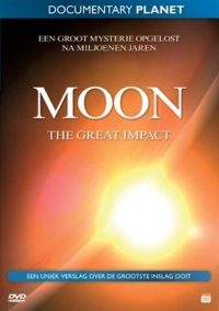 Special Interest - Moon The Great Impact 8717973146971