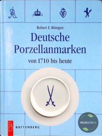 Deutsche Porzellanmarken Von 1710 Bis Heute 9783894414795