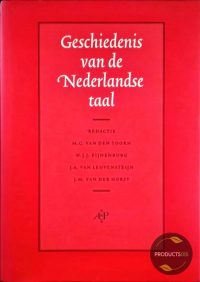 Geschiedenis van de Nederlandse taal 9789053562345