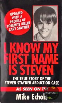 I Know My First Name is Steven 9780786011049