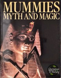 Mummies, Myth and Magic in Ancient Egypt 9780500275795