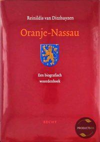 Oranje-Nassau : Een biografisch woordenboek 9789023011248
