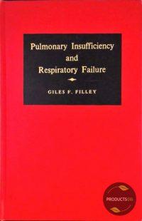 Pulmonary Insufficiency and Respiratory Failure 7423630938971