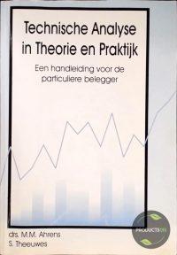 Technische analyse in theorie en praktyk 9789090074320