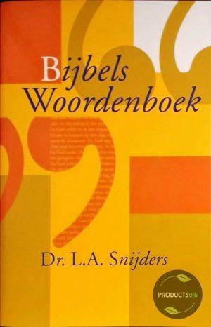 Bijbels Woordenboek 9789085070238