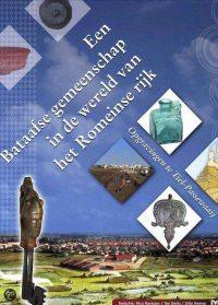 Een Bataafse Gemeenschap In De Wereld Van Het Romeinse Rijk 9789053453322