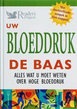 Uw bloeddruk de baas 9789064077623