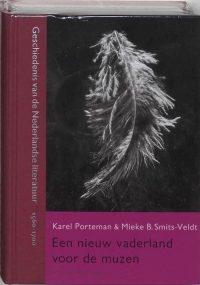 Geschiedenis van de Nederlandse literatuur 4 - Nieuw vaderland voor de muzen 9789035130296