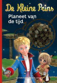 De kleine prins - Planeet van de tijd 9789077330166