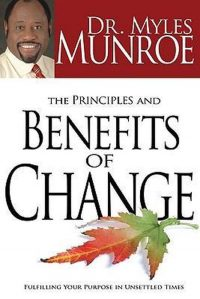 The Principles and Benefits of Change 9781603740975