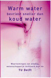 Warm Water Bevriest Sneller 9789045300061