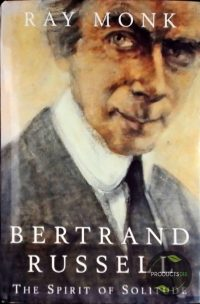 BIOGRAPHY OF BERTRAND RUSSELL 9780224030267