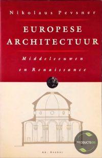 Europese Architectuur : Middeleeuwen en Renaissance 7423631330378